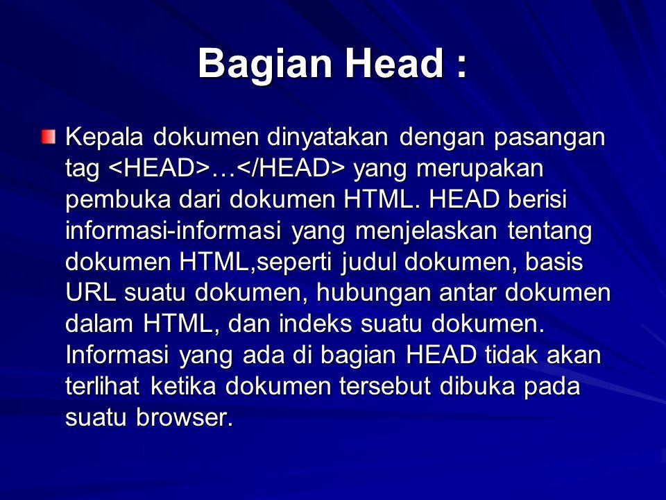 Bagian Head :