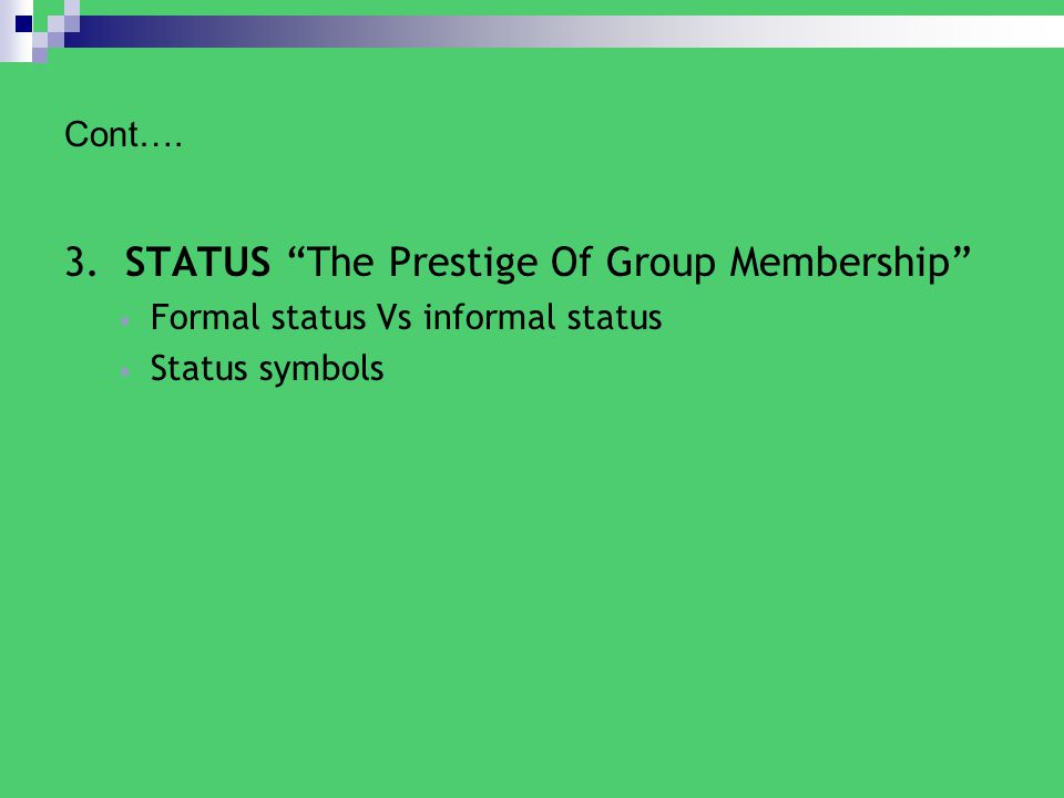 3. STATUS The Prestige Of Group Membership