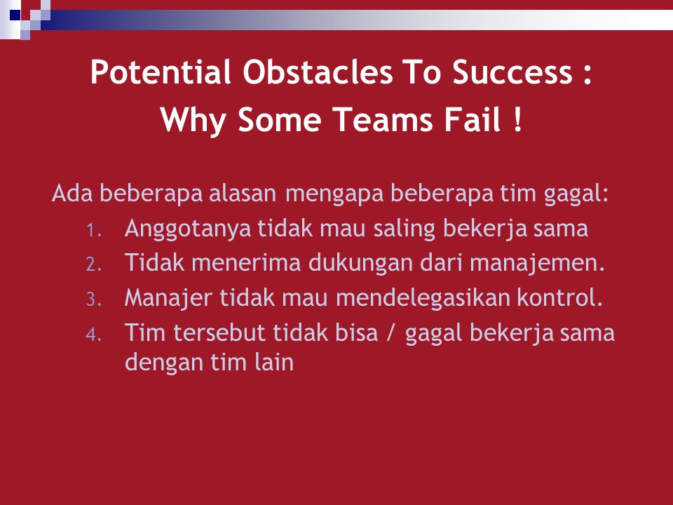 Potential Obstacles To Success : Why Some Teams Fail !