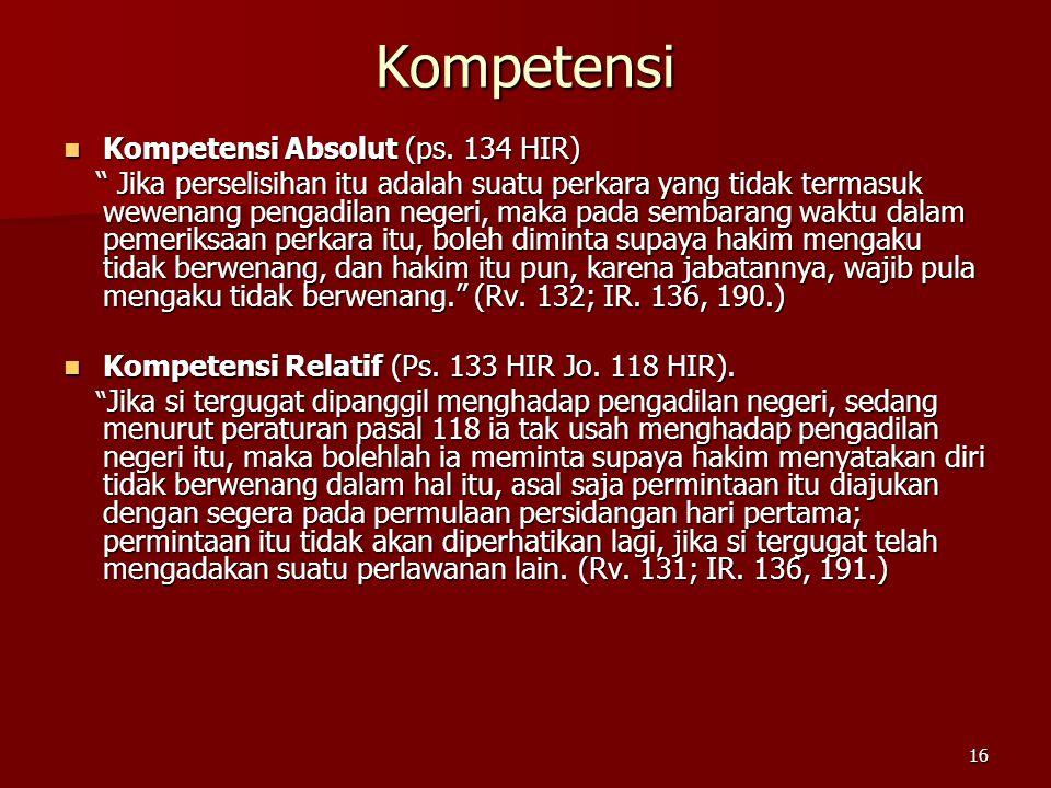 Kompetensi Kompetensi Absolut (ps. 134 HIR)