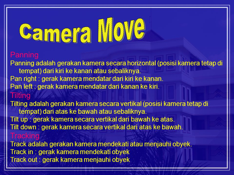 Camera Move Panning Tilting Tracking