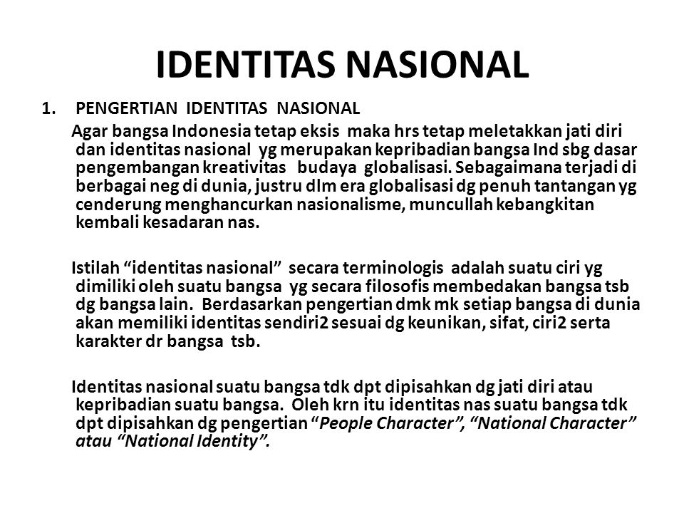 IDENTITAS NASIONAL PENGERTIAN IDENTITAS NASIONAL
