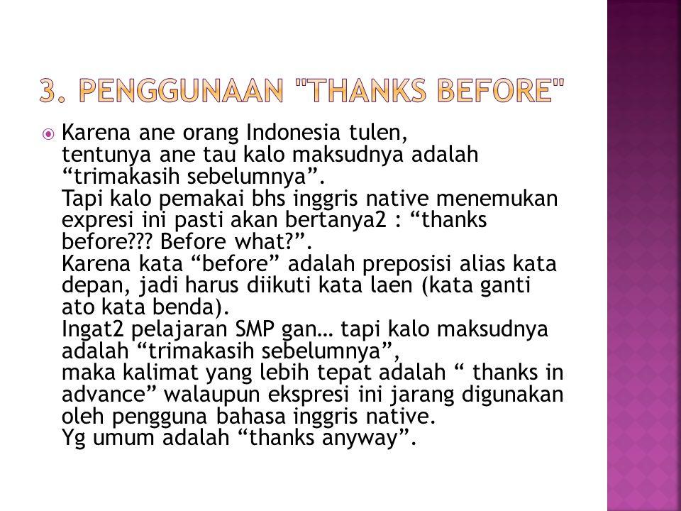 3. Penggunaan thanks before