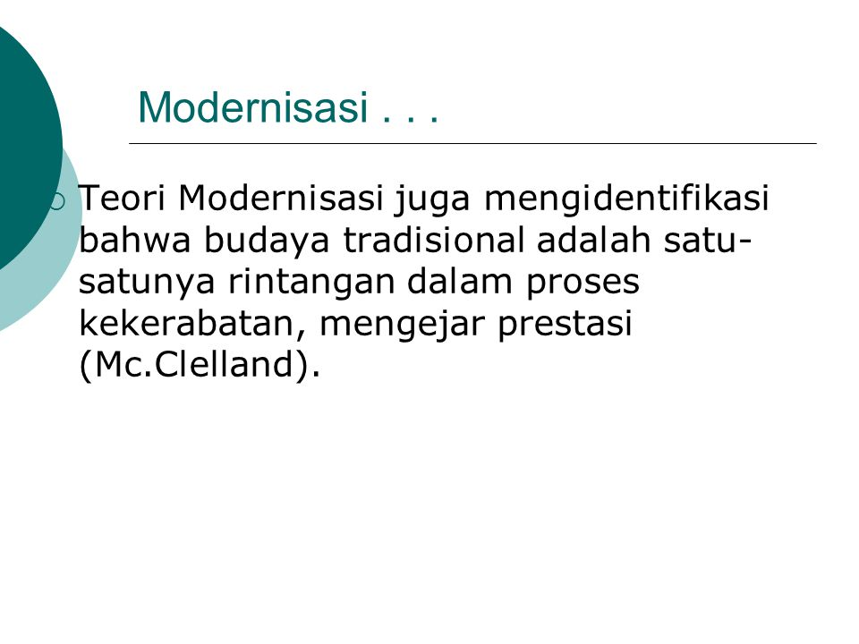 Modernisasi . . .