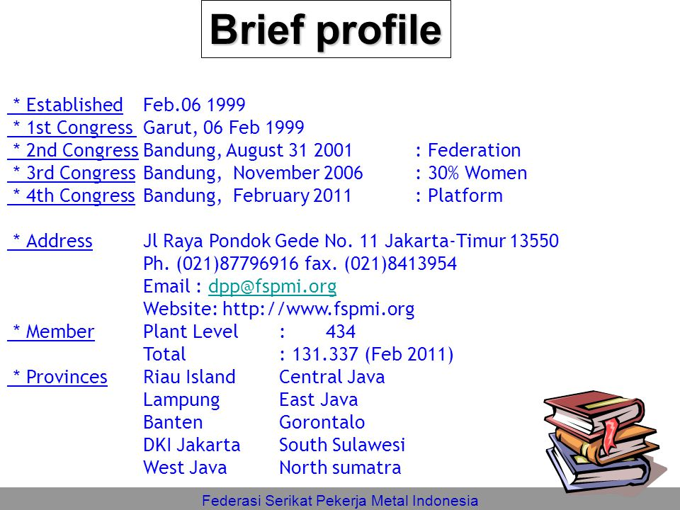 Brief profile *Established Feb.06 1999