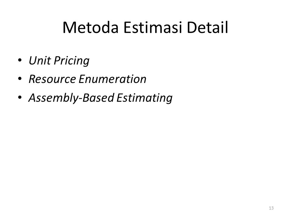 Metoda Estimasi Detail