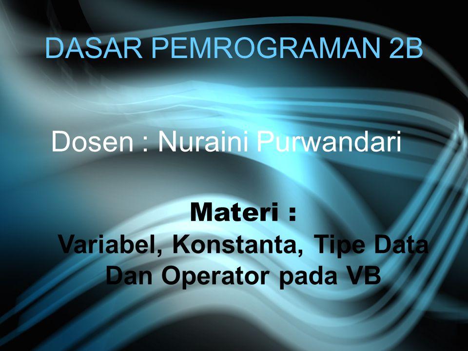 Variabel, Konstanta, Tipe Data Dan Operator pada VB
