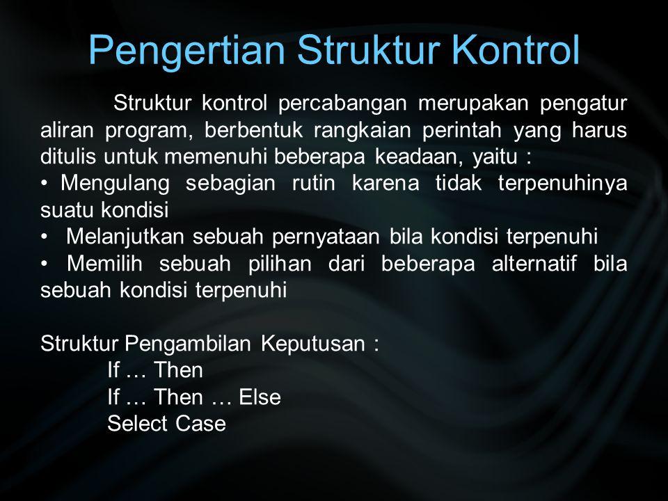 Pengertian Struktur Kontrol