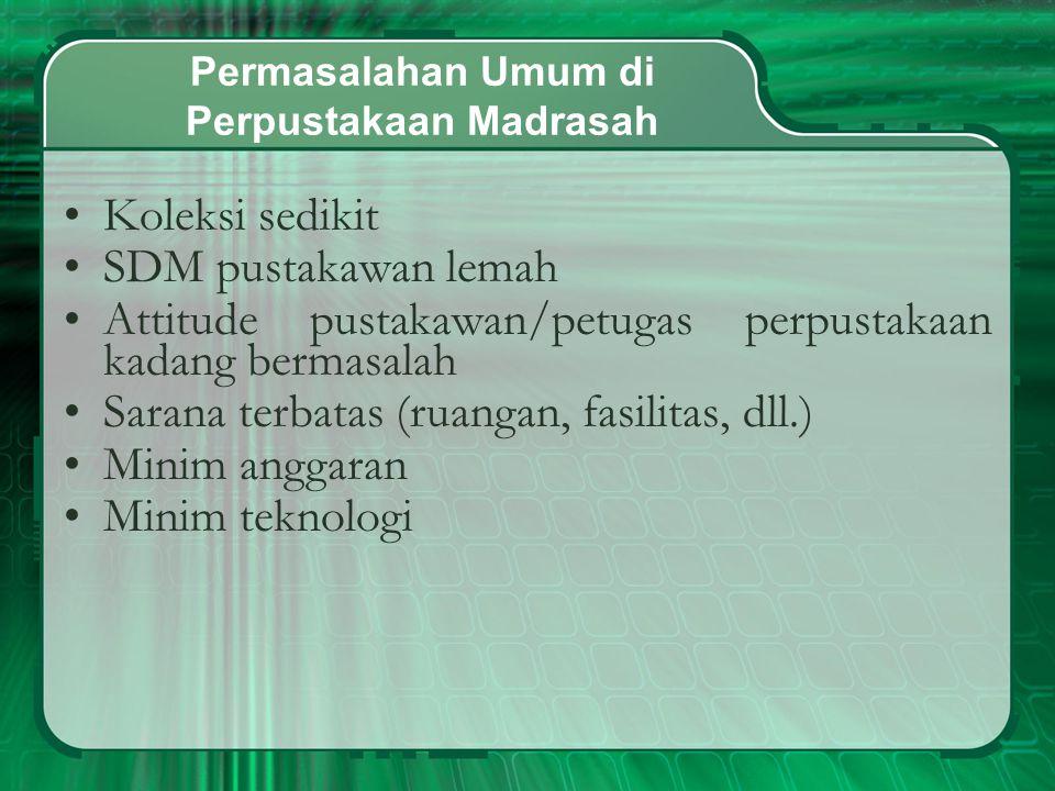 Permasalahan Umum di Perpustakaan Madrasah