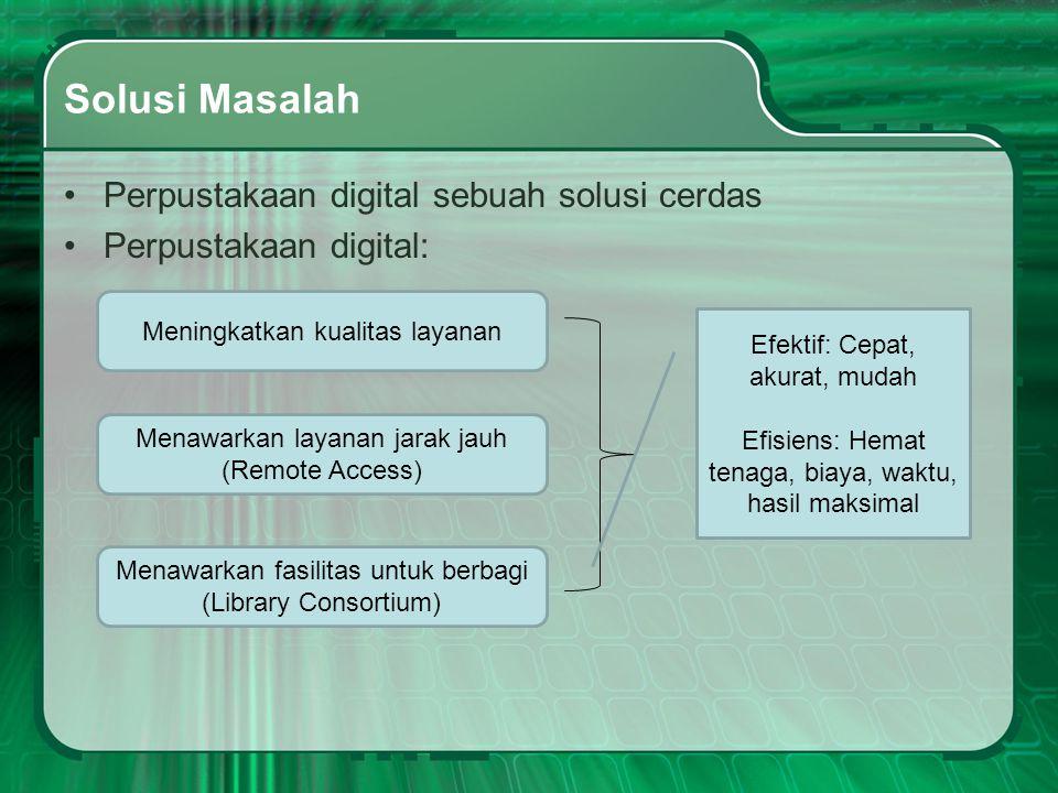 Solusi Masalah Perpustakaan digital sebuah solusi cerdas