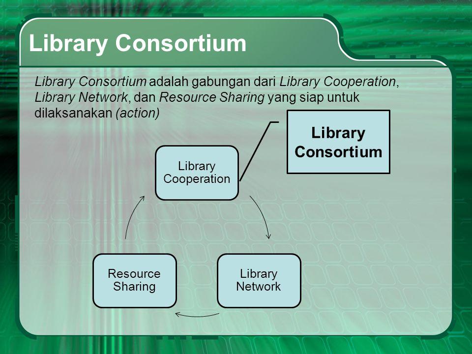 Library Consortium Library Consortium