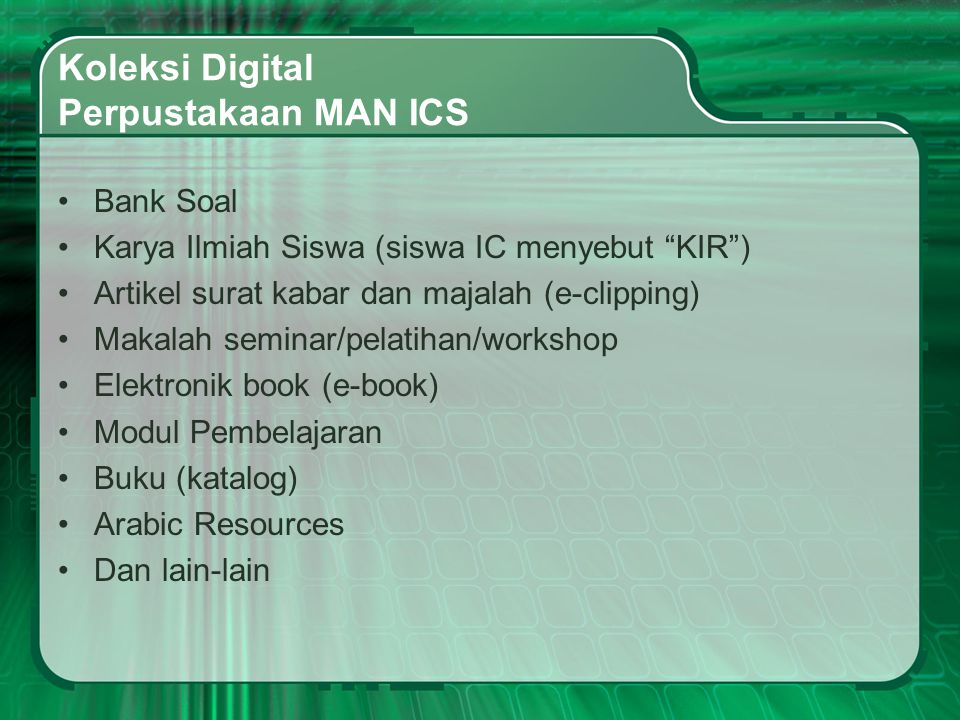 Koleksi Digital Perpustakaan MAN ICS