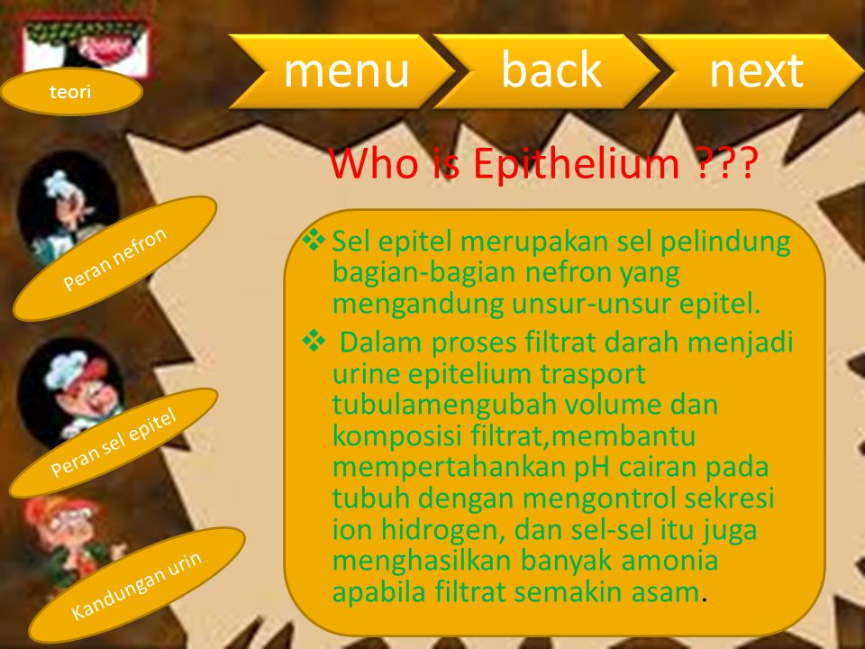 menu back. next. teori. Who is Epithelium Peran nefron.