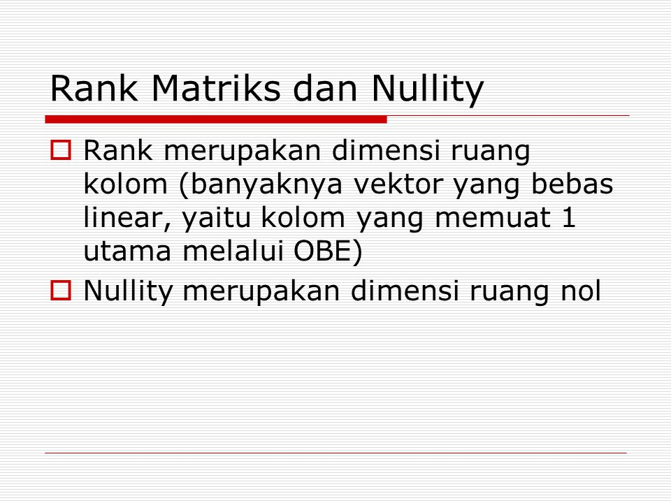 Rank Matriks dan Nullity