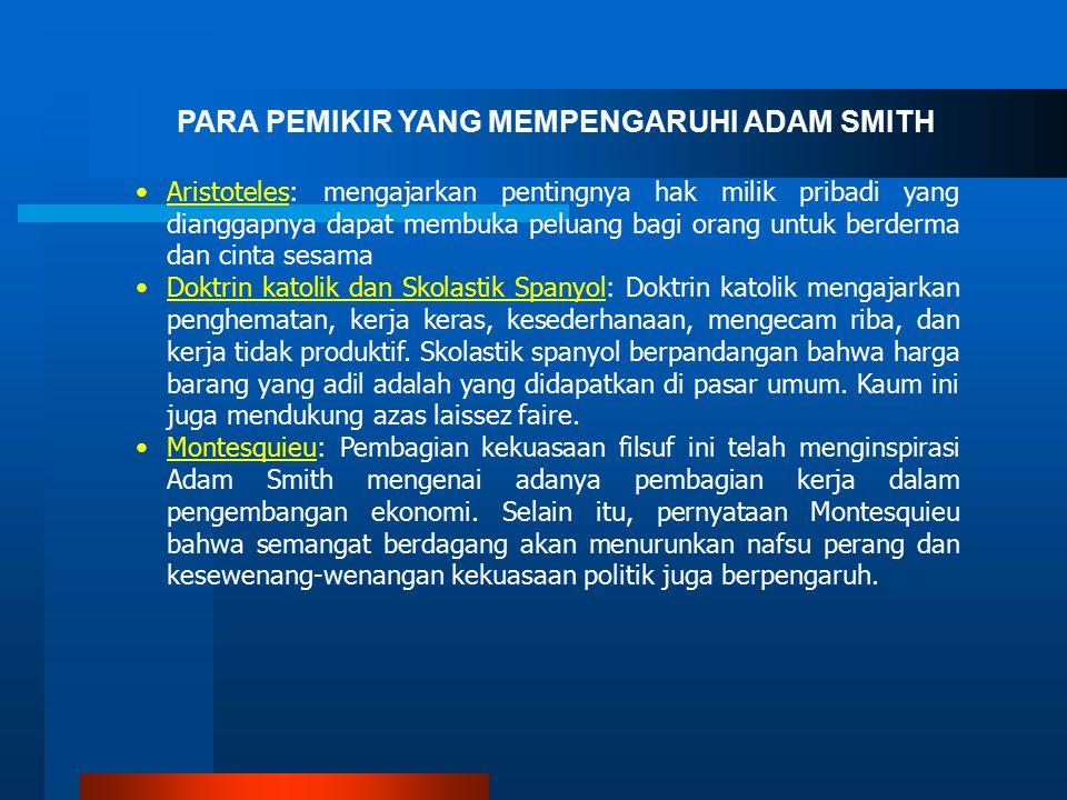 PARA PEMIKIR YANG MEMPENGARUHI ADAM SMITH