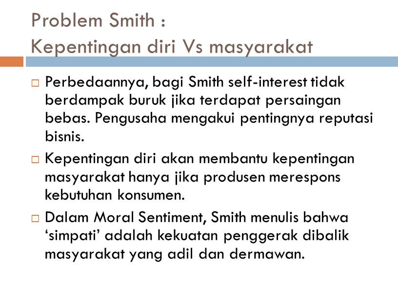 Problem Smith : Kepentingan diri Vs masyarakat