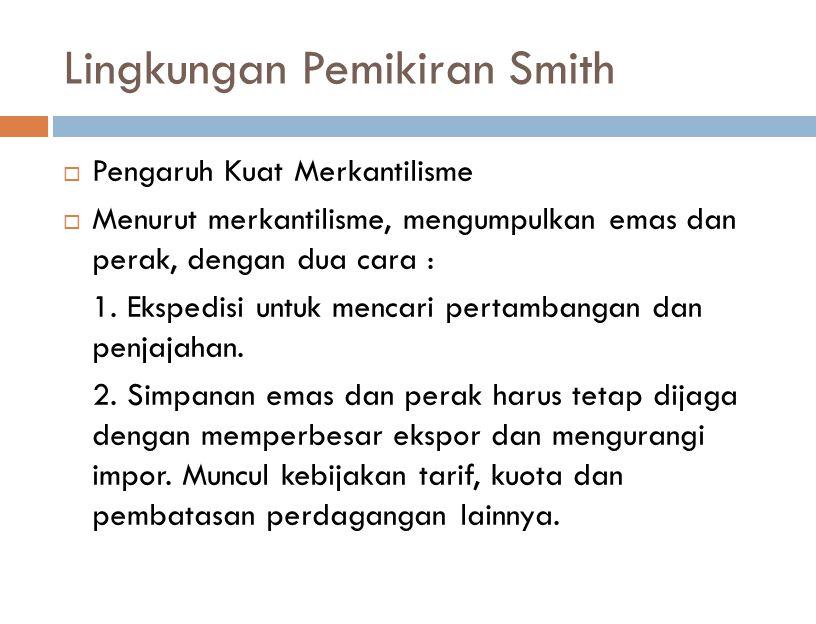 Lingkungan Pemikiran Smith