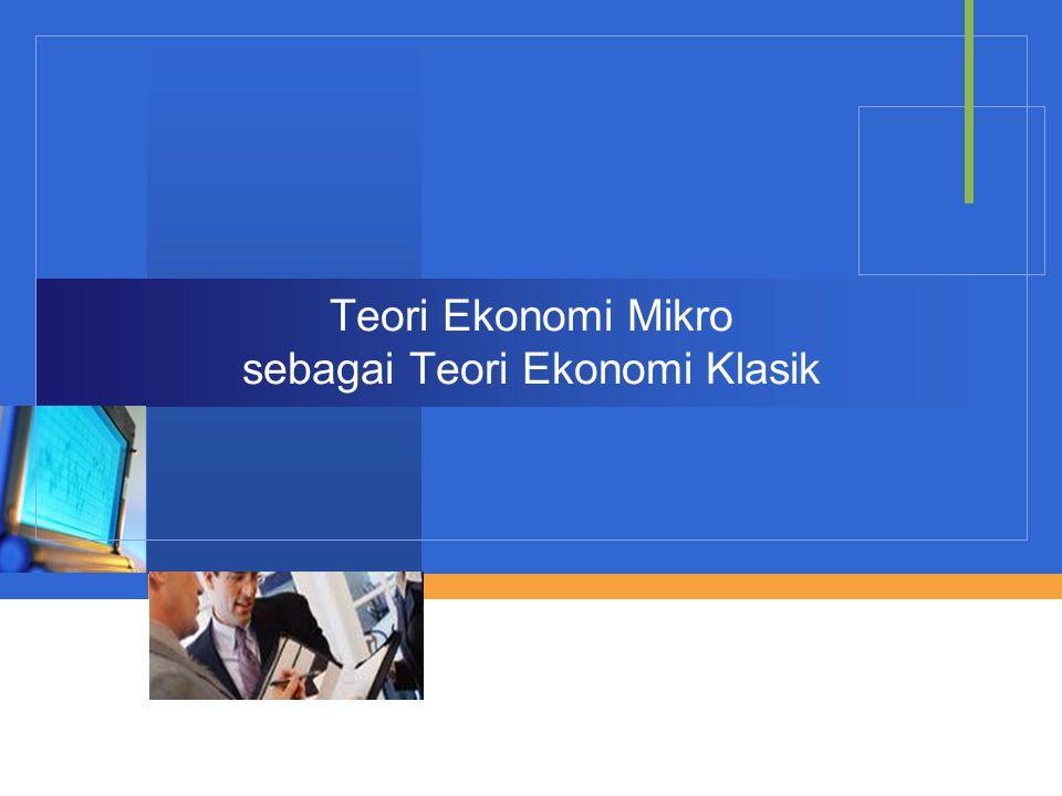 Teori Ekonomi Mikro sebagai Teori Ekonomi Klasik