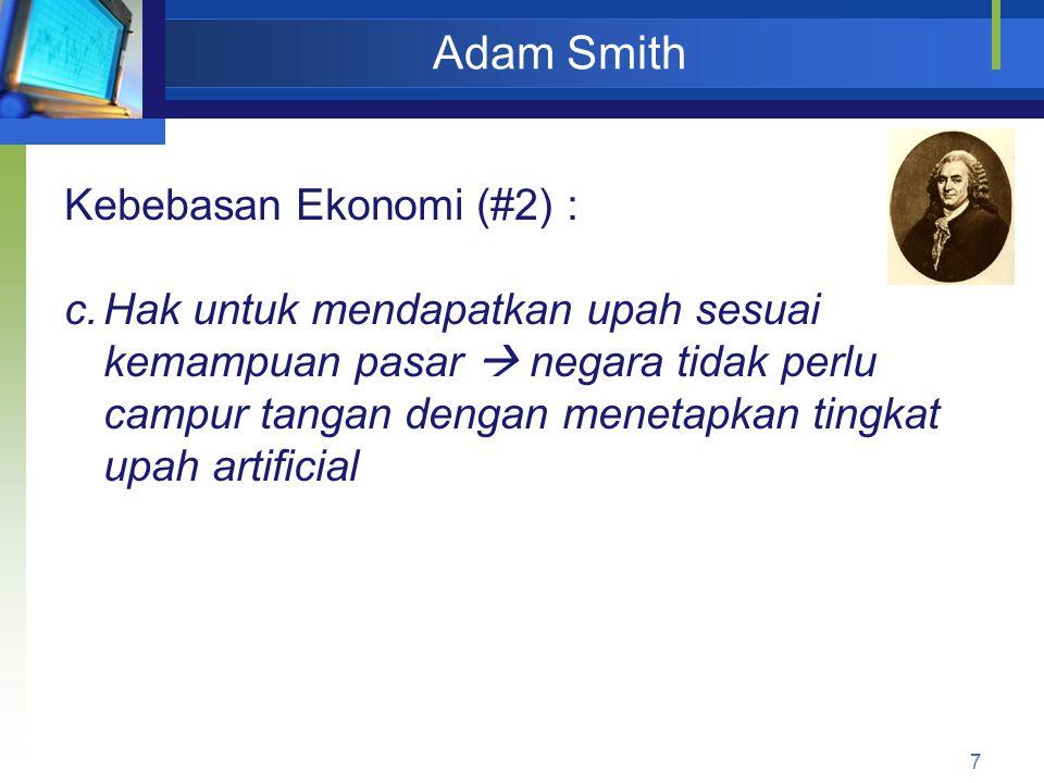 Adam Smith Kebebasan Ekonomi (#2) :