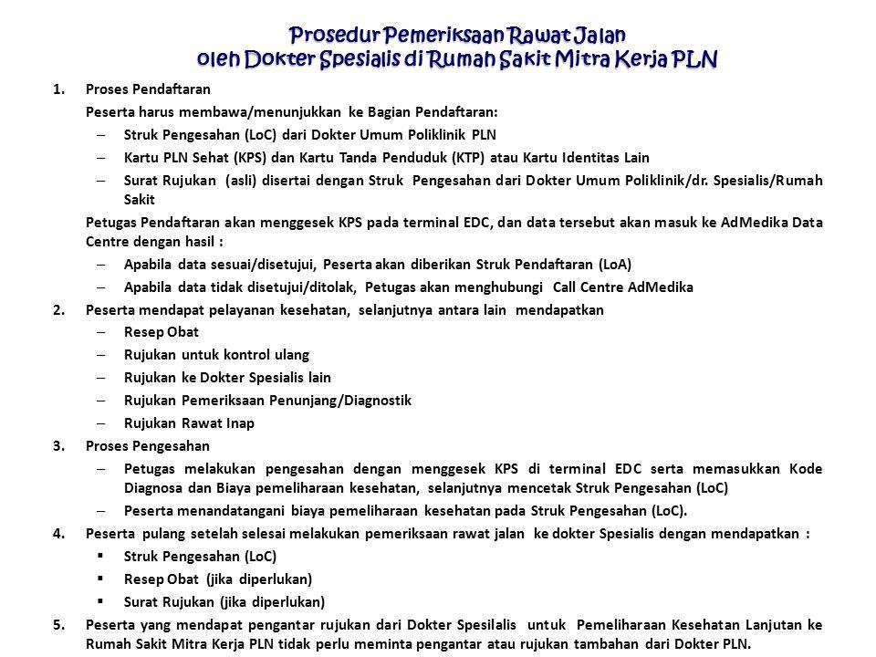 Prosedur Pemeriksaan Rawat Jalan oleh Dokter Spesialis di Rumah Sakit Mitra Kerja PLN