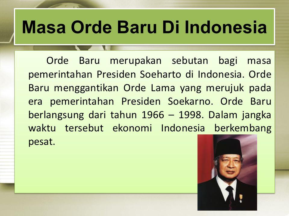 Masa Orde Baru Di Indonesia