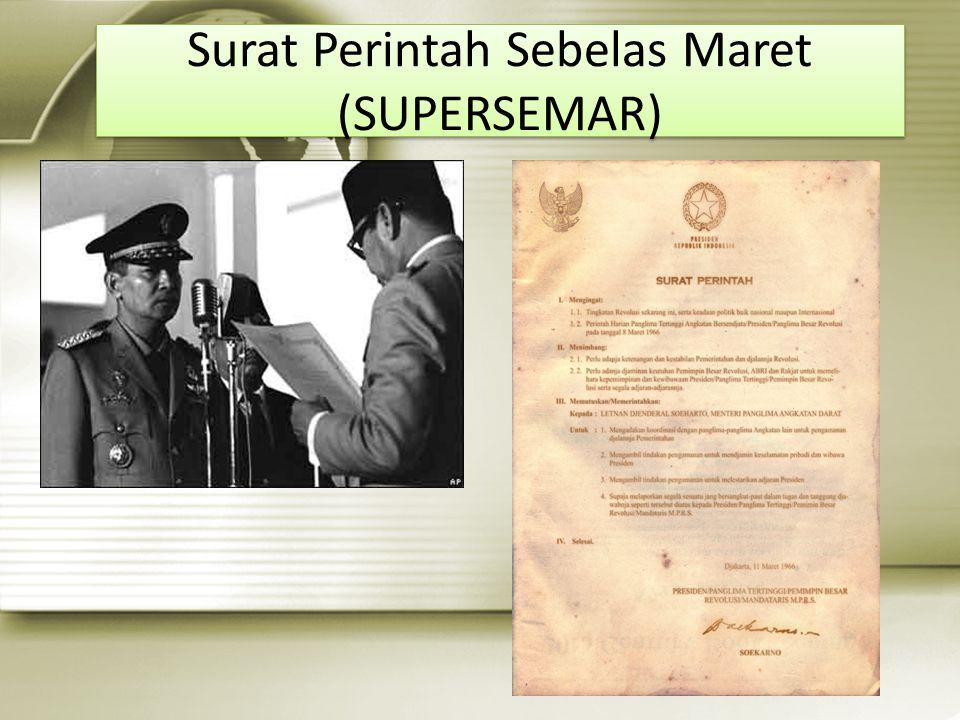 Surat Perintah Sebelas Maret (SUPERSEMAR)