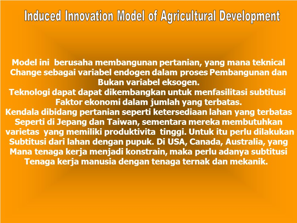 Induced Innovation Model of Agricultural Development
