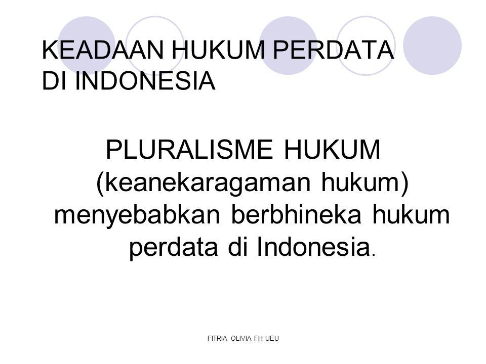 KEADAAN HUKUM PERDATA DI INDONESIA