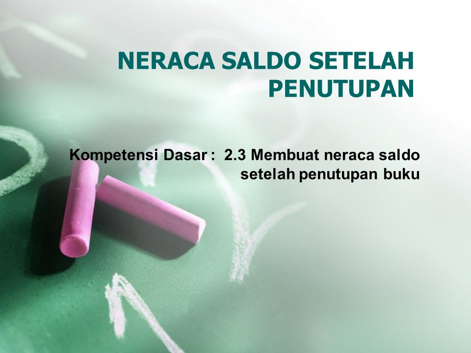 NERACA SALDO SETELAH PENUTUPAN