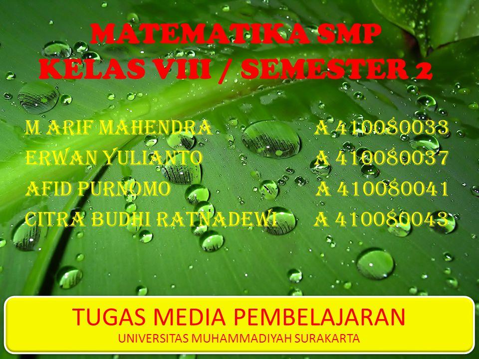 MATEMATIKA SMP KELAS VIII / SEMESTER 2
