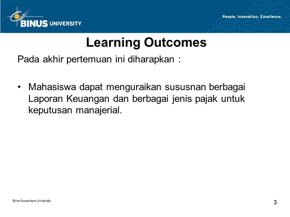 Learning Outcomes Pada akhir pertemuan ini diharapkan :