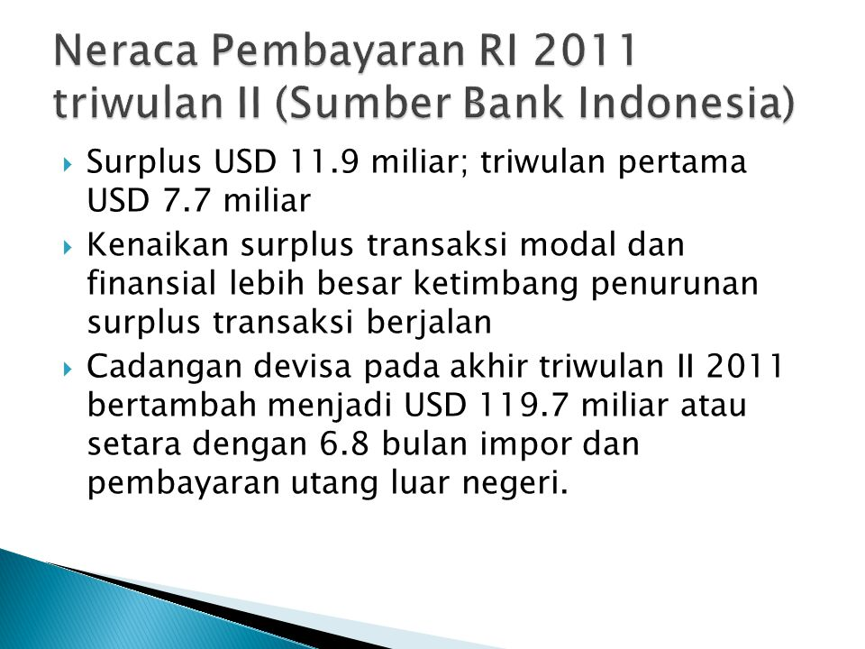 Neraca Pembayaran RI 2011 triwulan II (Sumber Bank Indonesia)