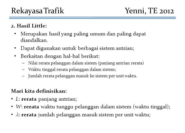 Rekayasa Trafik Yenni, TE 2012 2. Hasil Little: