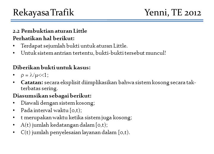 Rekayasa Trafik Yenni, TE 2012 2.2 Pembuktian aturan Little