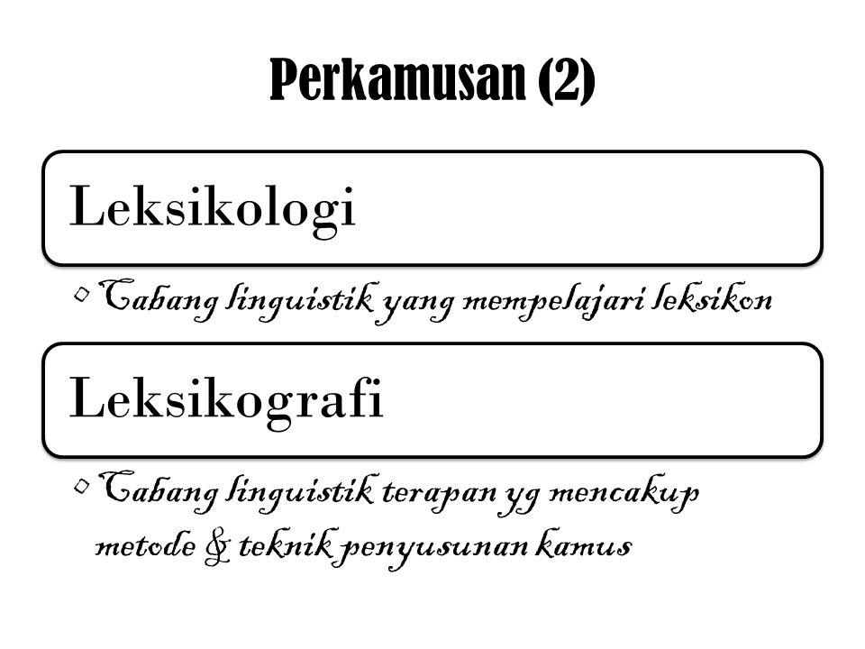 Leksikologi Leksikografi Perkamusan (2)