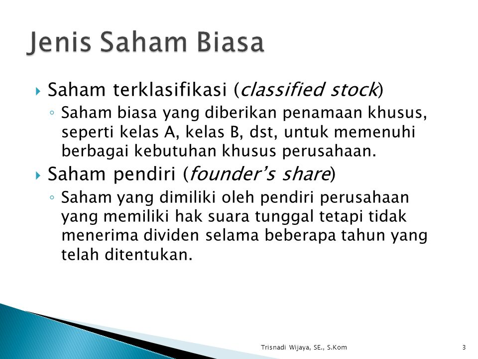 Jenis Saham Biasa Saham terklasifikasi (classified stock)