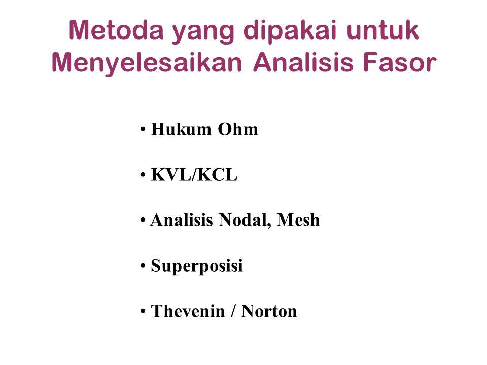 Metoda yang dipakai untuk Menyelesaikan Analisis Fasor