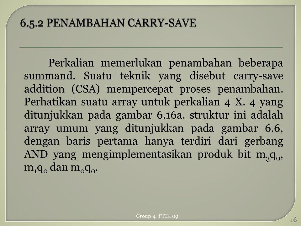 6.5.2 PENAMBAHAN CARRY-SAVE