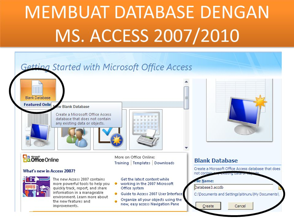 MEMBUAT DATABASE DENGAN MS. ACCESS 2007/2010