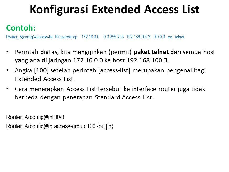 Konfigurasi Extended Access List