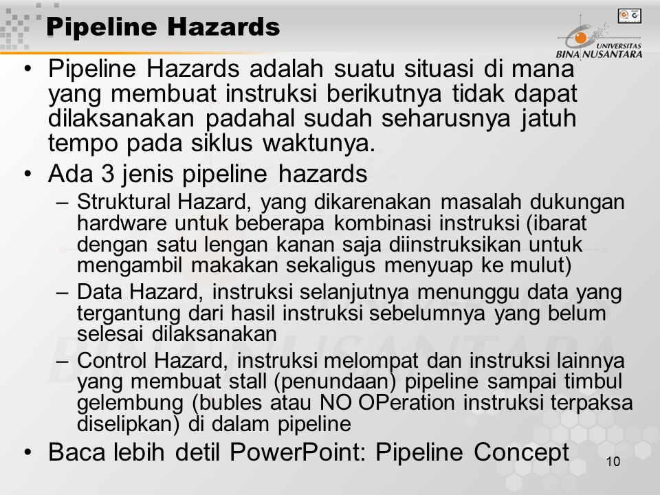 Ada 3 jenis pipeline hazards