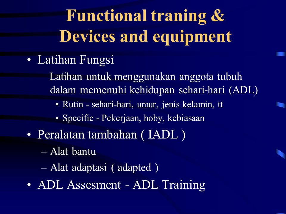 Functional traning & Devices and equipment
