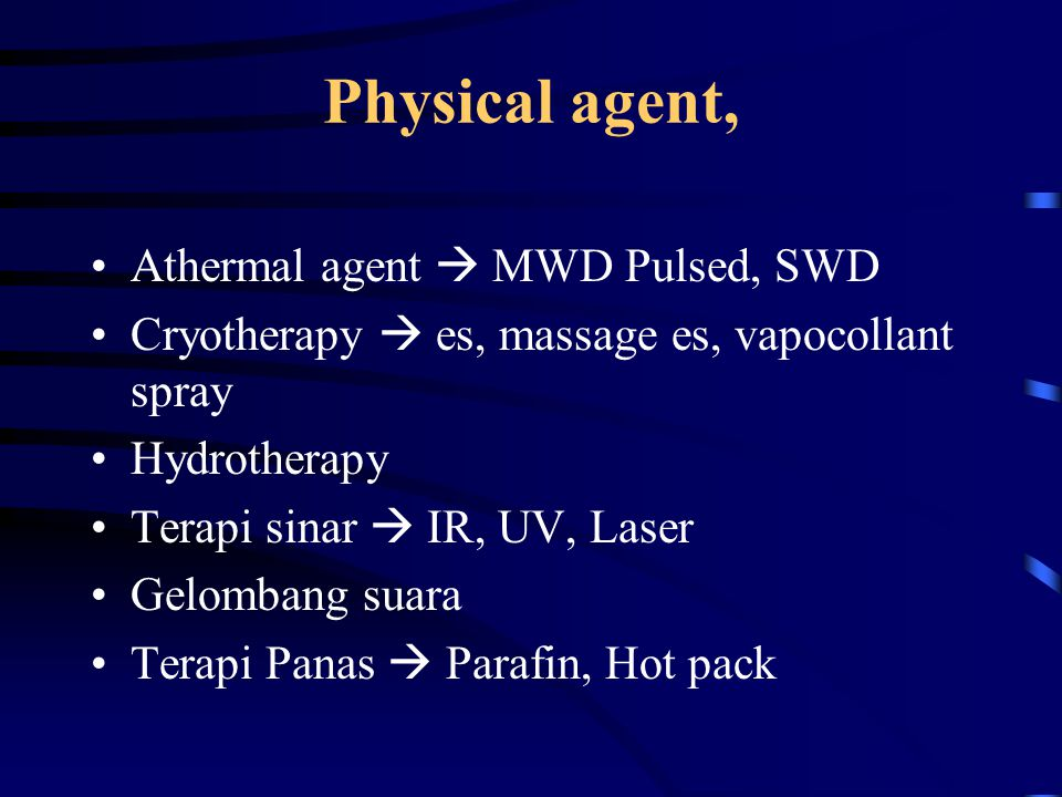 Physical agent, Athermal agent  MWD Pulsed, SWD