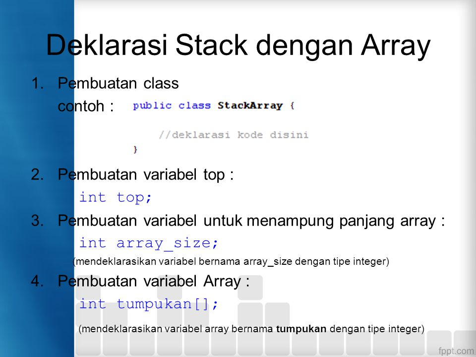 Deklarasi Stack dengan Array
