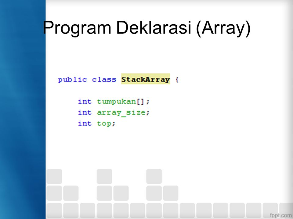 Program Deklarasi (Array)
