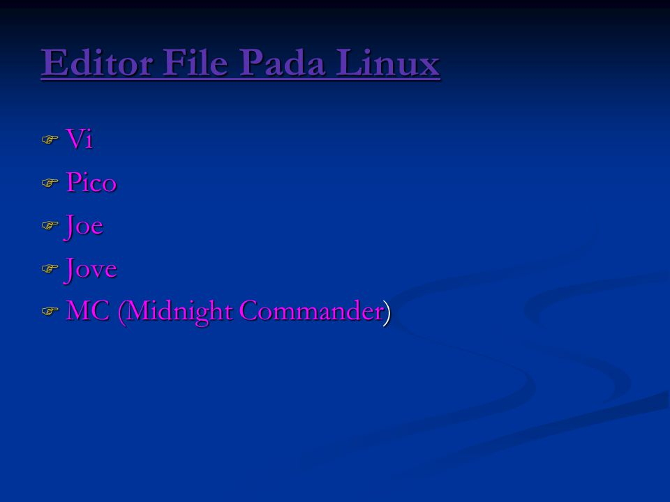 Editor File Pada Linux Vi Pico Joe Jove MC (Midnight Commander)