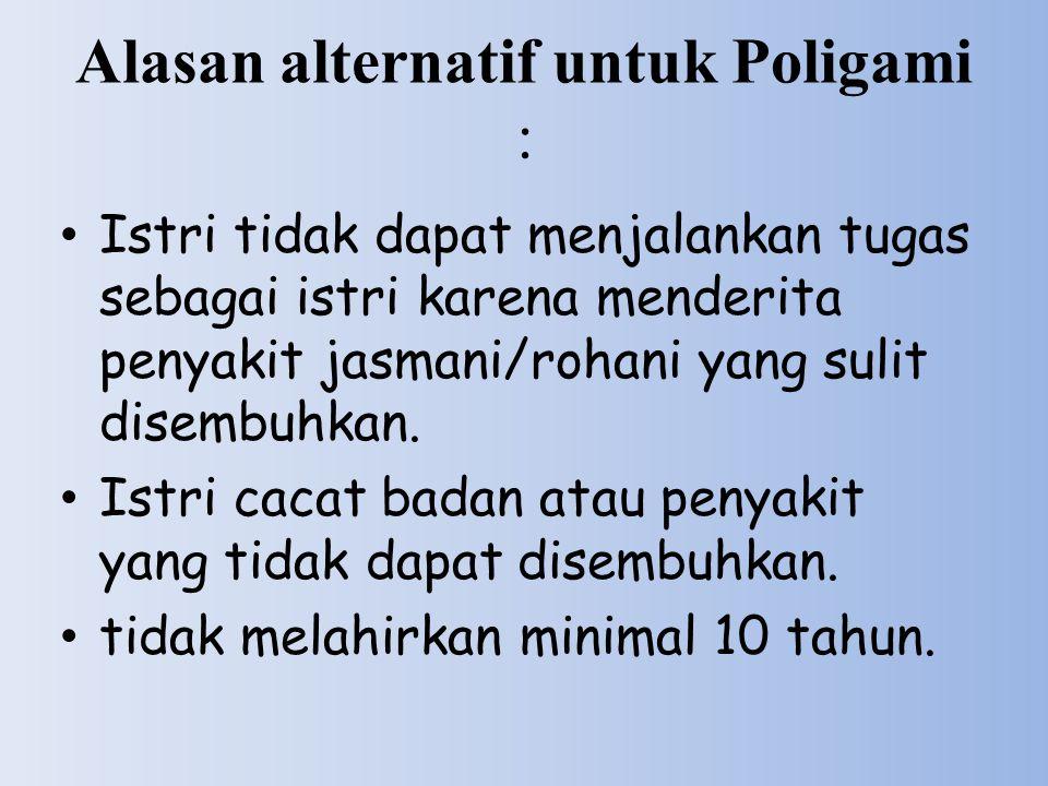Alasan alternatif untuk Poligami :