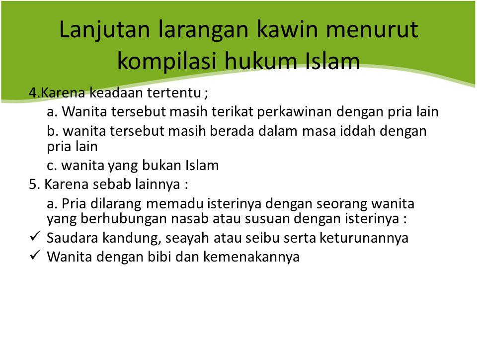 Lanjutan larangan kawin menurut kompilasi hukum Islam