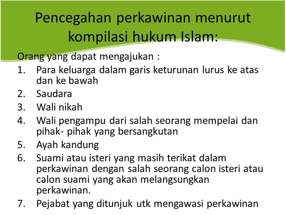 Pencegahan perkawinan menurut kompilasi hukum Islam: