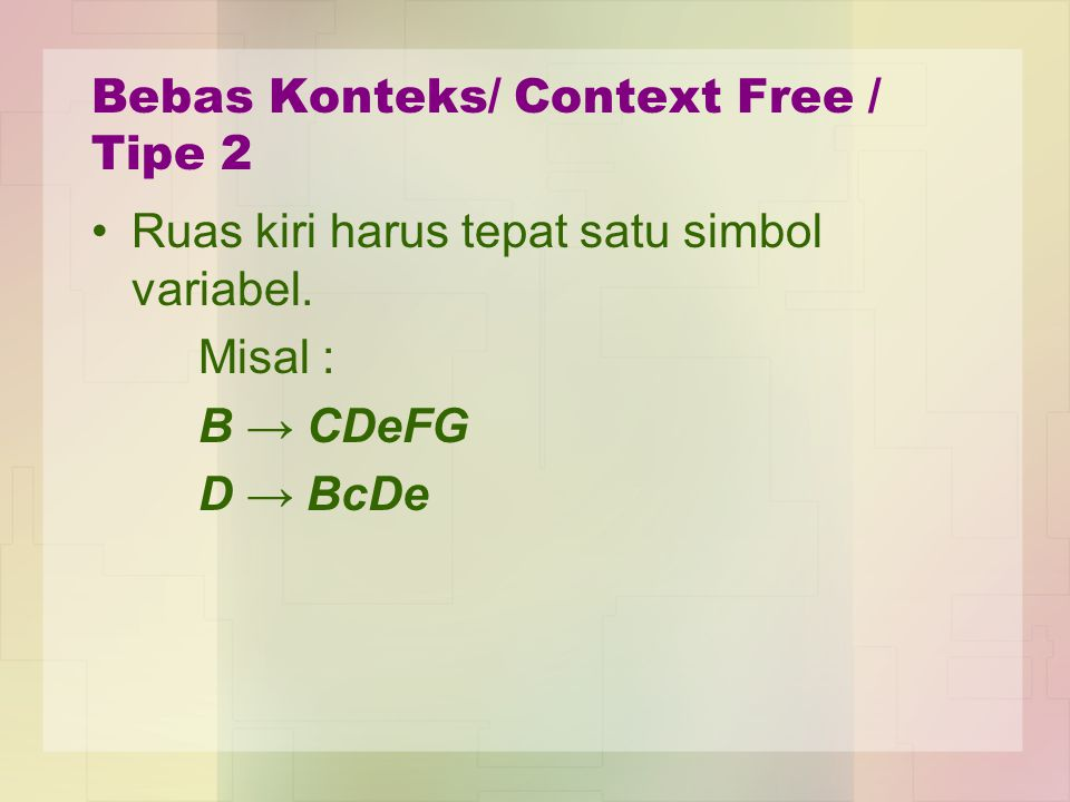 Bebas Konteks/ Context Free / Tipe 2
